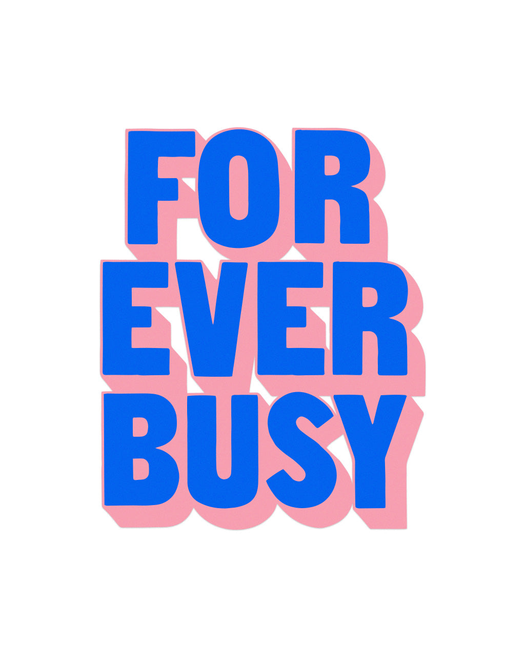 forever busy decal