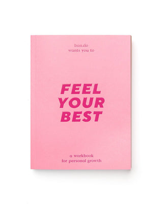 A workbook to help you feel your best.