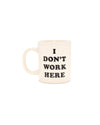 hot stuff ceramic mug - i don't work here