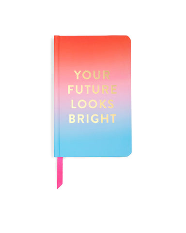 whatcha thinkin bout? journal - future looks bright