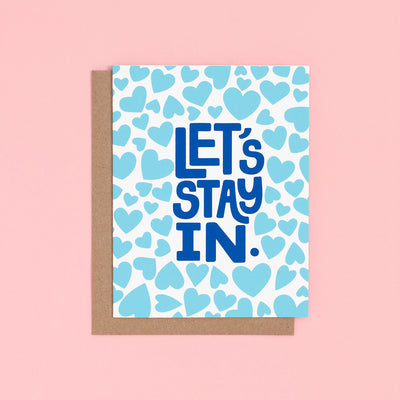 Card - Let's Stay In Card