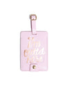 This Getaway Luggage Tag comes in pink, with 'I'm Outta Here' foil-printed in gold on the front.