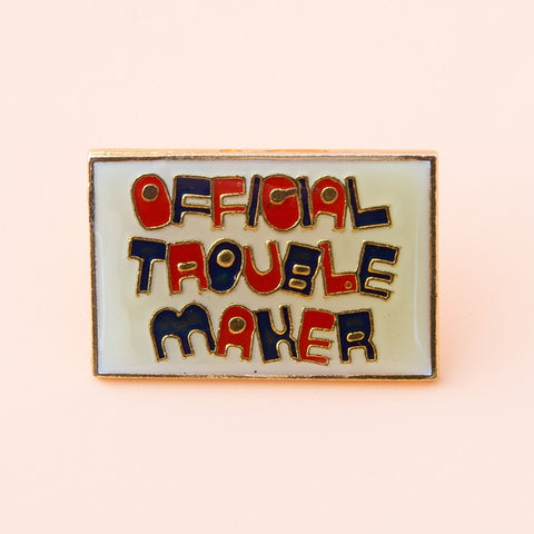 official trouble maker vintage enamel lapel pin