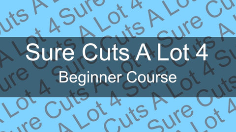 Sure Cuts A Lot Beginners Course