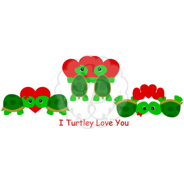 Turtley Love You