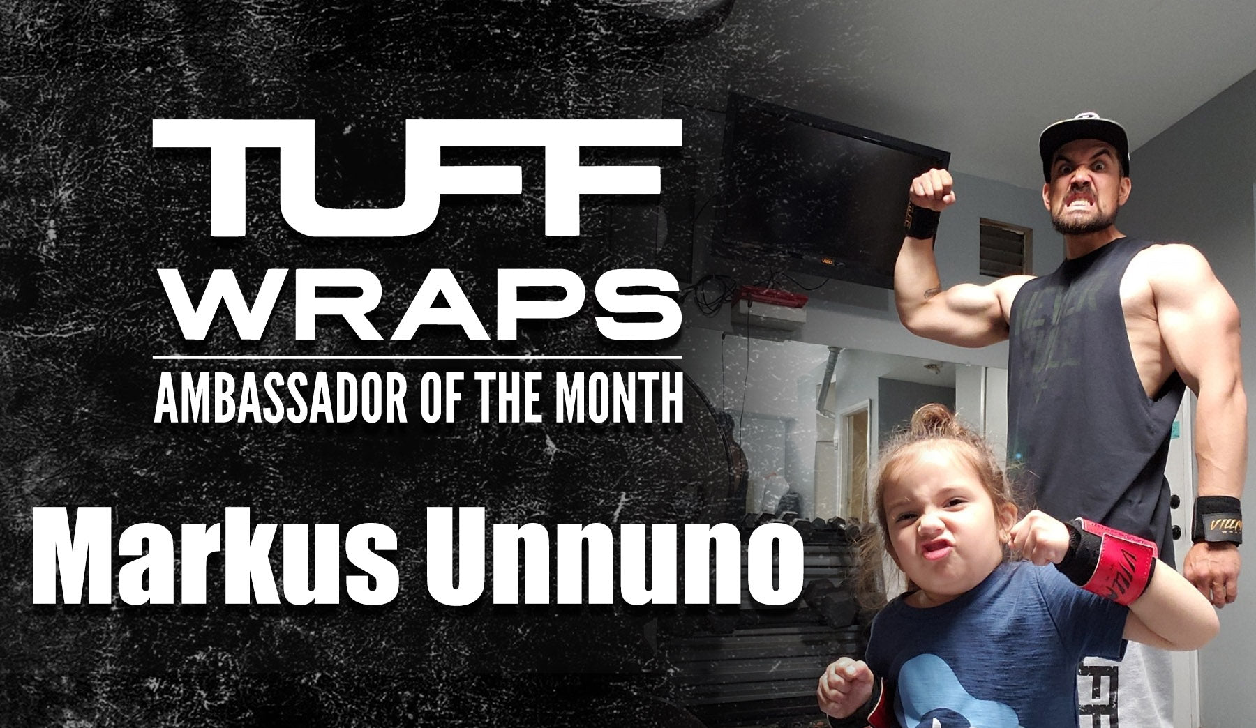 TuffWraps March 2020 Ambassador of the Month  - Markus Unnuno