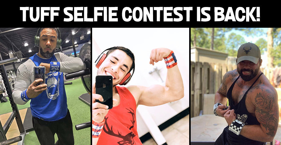 #TUFFSELFIE is Back! $50 given away each month!