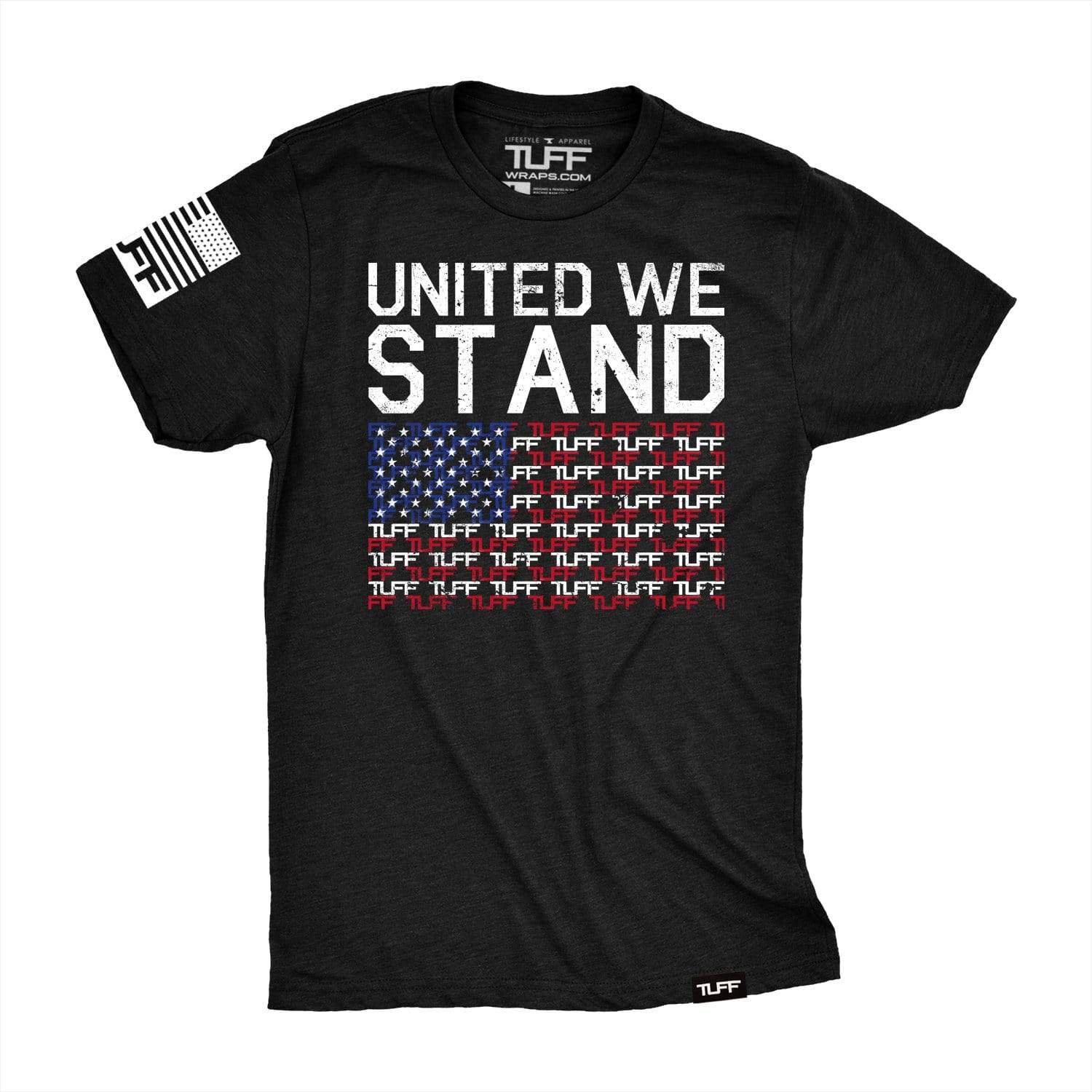 United We Stand TUFF Tee S TuffWraps.com
