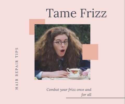 how to tame frizz