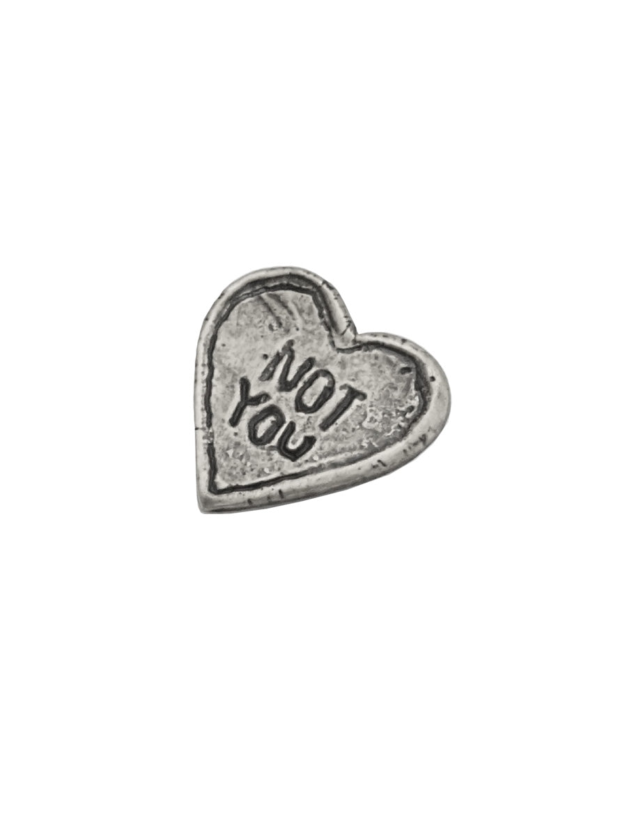 NOT YOU Pin - Silver
