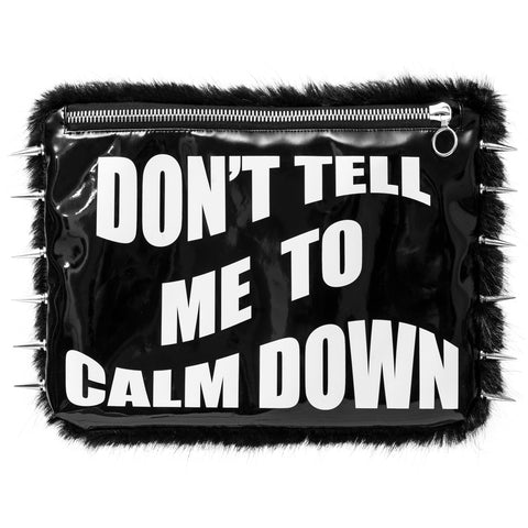 DON'T TELL ME TO CALM DOWN BLACK CLUTCH