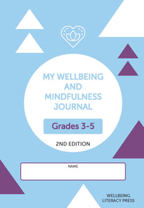 My Wellbeing and Mindfulness Student Journal (Grades 3-5) 2/e