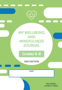 My Wellbeing and Mindfulness Student Journal (Grades 6-8) 2/e