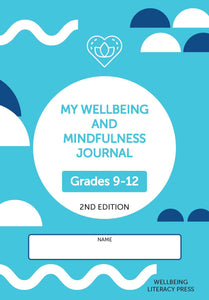 My Wellbeing and Mindfulness Student Journal Grades (9-12) 2/e