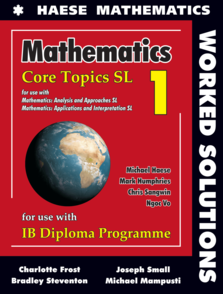 Mathematics: Core Topics SL WORKED SOLUTIONS 24 month license ( School purchase only )