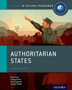 9780198310228,: Oxford IB Diploma Programme: Authoritarian States Course Companion