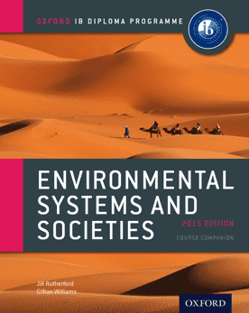 Environmental Systems and Societies: Course Book -Oxford University Press IBSOURCE