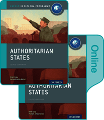 History Authoritarian States Print and Online Course Book Pack -Oxford University Press IBSOURCE