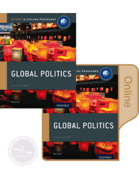 Global Politics: Print and Online Course Book Pack NOT YET PUBLISHED DUE March 27, 2017 -Oxford University Press IBSOURCE