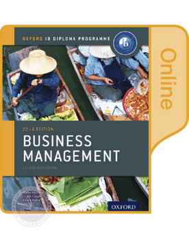 Business Management: Online Course Book -Oxford University Press IBSOURCE