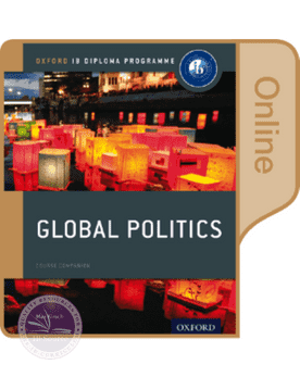 Global Politics: Online Course Book NOT YET PUBLISHED APRIL 04, 2017 -Oxford University Press IBSOURCE