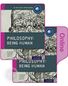 IB Philosophy Being Human Print and Online Pack: Oxford IB Diploma Programme - IBSOURCE