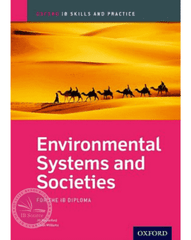 IB Environmental Systems and Societies Skills and Practice -Oxford University Press IBSOURCE