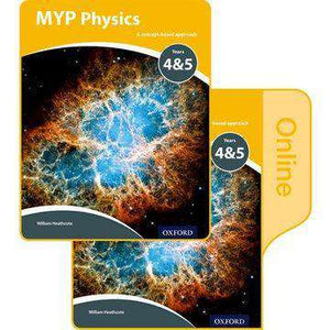 MYP Physics Y4 & Y5 Print and Online Student Book Pack (NEW 2018)