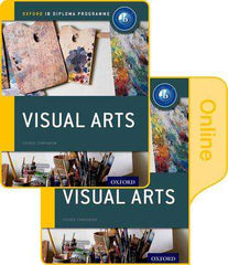 IB Visual Arts Print and Online Course Book Pack - NYP February 16, 2017 -Oxford University Press IBSOURCE