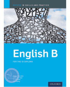 9780198392842, Oxford IB Skills and Practice: English B for the IB Diploma