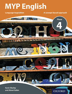 9780198397984, MYP English Language Acquisition Phase 4 (IB MYP Series)