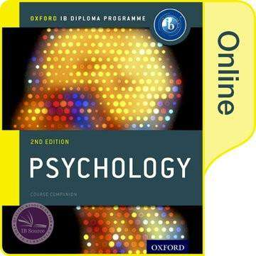 IB Psychology Online Course Book NOT YET PUBLISHED DUE MAY 24, 2017 -Oxford University Press IBSOURCE