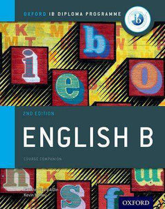 IB English B Course Book Pack: Oxford IB Diploma Programme (Print Course Book & Enhanced Online Course Book) (NEW 2018) - IBSOURCE