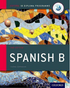 IB Spanish B Course Companion (Print Course Book & Enhanced Online Course Book)