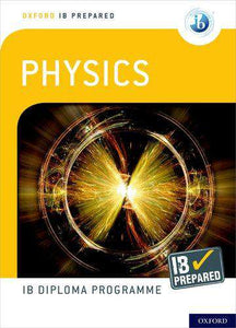 9780198423713, Oxford IB Diploma Programme: IB Prepared: Physics