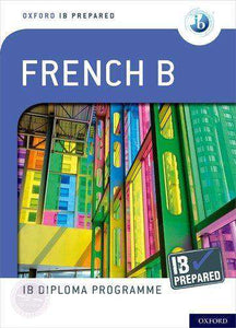 IB Prepared: French B ( Not Yet Published November 21, 2019) - IBSOURCE