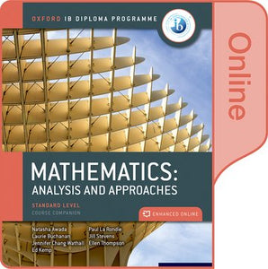 IB Mathematics: analysis and approaches Standard Level Course Companion (Online Course Book)