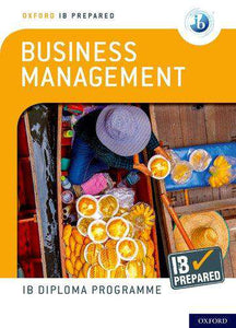9780198437604, Oxford IB Diploma Programme: IB Prepared: Business Management