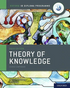 IB Theory of Knowledge Course Book 2020 edition (NYP Due April 2020)