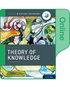Oxford IB Diploma Programme: IB Theory of Knowledge Online Course Book (2020 edition) (NYP Due May 2020)