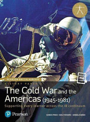 Pearson IB Baccalaureate History Paper 3: The Cold War and the Americas (1945-1981) (New 2018)