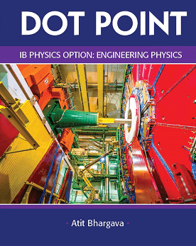 IB Physics Option Engineering Dot Point -Science Press IBSOURCE