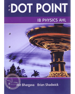 IB Physics AHL Dot Point - IBSOURCE