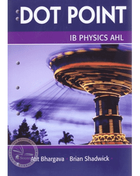 IB Physics AHL Dot Point -Science Press IBSOURCE