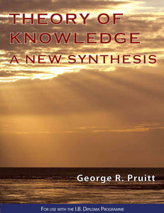 9780992522490, Theory of Knowledge - A New Synthesis
