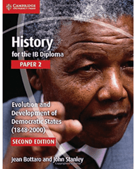 History for the IB Diploma Paper 2:  Evolution and Development of Democratic States -Cambridge University Press IBSOURCE