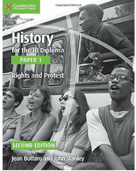 History for the IB Diploma Paper 1: Rights and Protest -Cambridge University Press IBSOURCE