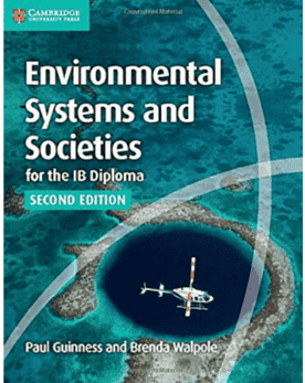 Environmental Systems and Societies for the IB Diploma Coursebook -Cambridge University Press IBSOURCE