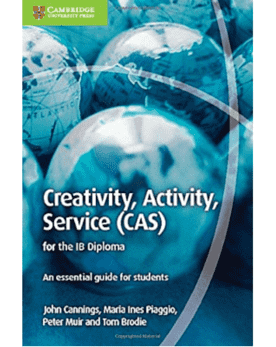 Creativity, Activity, Service (CAS) -Cambridge University Press IBSOURCE