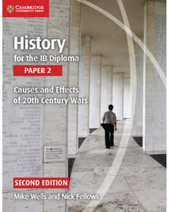 9781107560864, IB Diploma: History for the IB Diploma Paper 2 Causes and Effects of 20th Century Wars